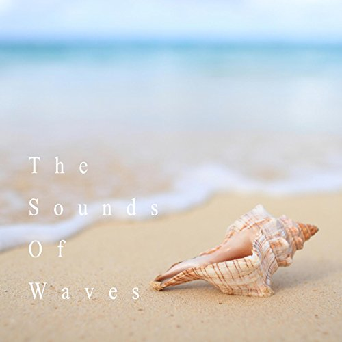 癒しの波音 - The Sounds Of Waves -