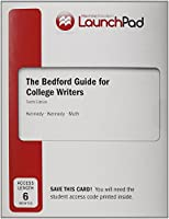 Launchpad for the Bedford Guide for College Writers with Reader, Research Manual, and Handbook (Six Month Access)