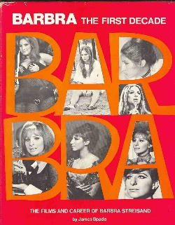 Download Barbra, the First Decade: Films and Career of Barbra Streisand 0806504064