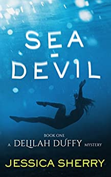 Sea-Devil: A Delilah Duffy Mystery by [Sherry, Jessica]