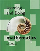 Learning and Doing Mathematics (Visions of Mathematics) by John Mason(2000-01-01)