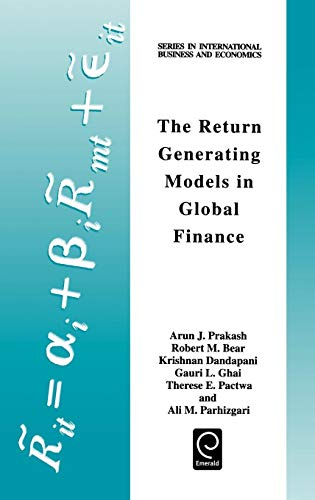 Download The Return Generating Models in Global Finance (Series in International Business and Economics) 0080430589