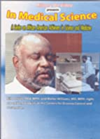In Medical Science With Bill Jenkins Phd Mph and [DVD]