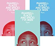 Pharrell: Places and Spaces I've