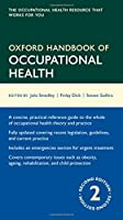 Oxford Handbook of Occupational Health (Oxford Medical Handbooks) by Julia Smedley Finlay Dick Steven Sadhra(2013-05-19)