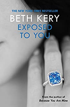 Exposed To You: One Night of Passion Book 4: One Night of Passion Book Two by [Kery, Beth]