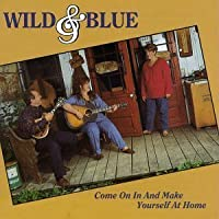 Come on in & Make Yourself at Home by Wild & Blue