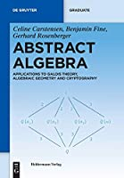 Abstract Algebra (Sigma Series in Pure Mathematics)