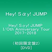 Hey! Say! JUMP I/Oth Anniversary Tour 2017-2018(初回限定盤2)