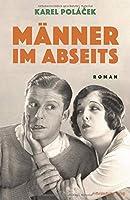Maenner im Abseits: Roman