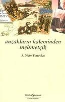Anzaklarin Kaleminden Mehmetcik
