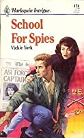 School For Spies (Harlequin Intrigue)