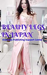 Beauty Legs in Japan (English Edition)