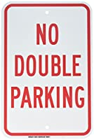 Brady 129721 Traffic Control Sign Legend No Double Parking 18 Height 12 Width Red on White [並行輸入品]