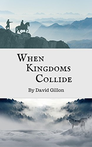 When Kingdoms Collide (English Edition)