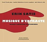 Satie: Musique D'entrance