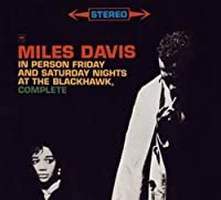 In Person, Friday & Saturday Nights by Miles Davis (2008-01-13)