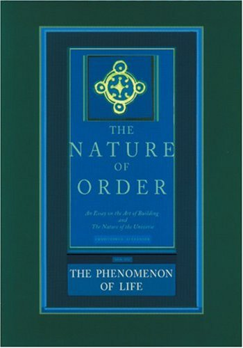 The Phenomenon of Life: The Nature of Order, Book 1: An Essay of the Art of Building and the Nature of the Universeの詳細を見る