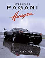 Supercars Pagani Huayra Notebook: Pagani Journal / Diary / Notebook, Lined Composition Notebook,(8.5 x 11 inches) for boys & Men (Pagani Notebook)