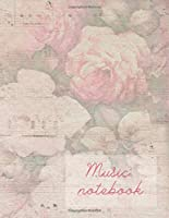 Music notebook: wide staff manuscript paper | 8.5x11 | 120 cream paper pages | 8 staves per page | easy to write on | elegant rose garden design | perfect for learning