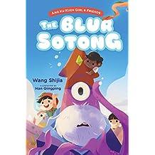 Ang Ku Kueh Girl and Friends: The Blur Sotong