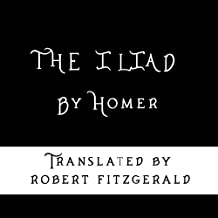 The Iliad: The Fitzgerald Translation