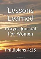 Prayer Journal For Women: Phillipians 4:13