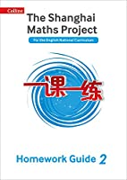 Shanghai Maths - The Shanghai Maths Project Year 2 Homework Guide