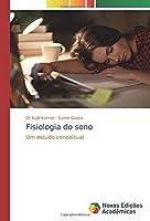 Fisiologia do sono: Um estudo conceitual