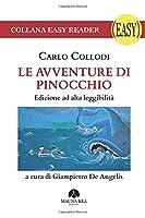 Le Avventure di Pinocchio - Edizione ad Alta Leggibilità