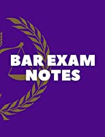 BAR EXAM NOTES Notebook: College ruled notebook; Notebooks for girls; Gifts for women; Gifts for girls; Gifts for men: 130 pages of 8.5 x 11 US Letter size paper for your notes for home, school or work