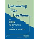 Introducing the Positions for Violin: Volume 2 - Second, Fourth, Sixth and Seventh (Rubank Educational Library): Second, Four
