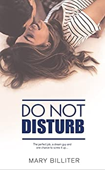 Do Not Disturb by [Billiter, Mary]