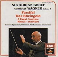 Boult Conducts Wagner, Vol.3