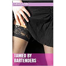 Tamed by Bartenders (Tending to Lacie Book 1)