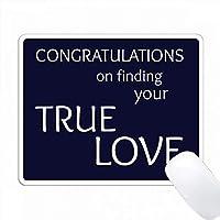 あなたの本当の愛を見つけることをお祝いします。人気のある話 PC Mouse Pad パソコン マウスパッド
