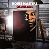 House Masters: Osunlade