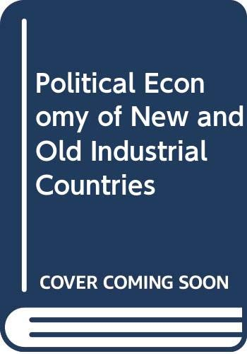 Political Economy of New and Old Industrial Countriesの詳細を見る