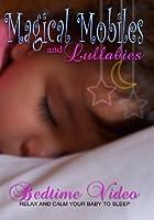 Magical Mobiles & Lullabies [DVD] [Import]