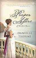 Proper Attire: A Regency Romance (Clean & Wholesome)