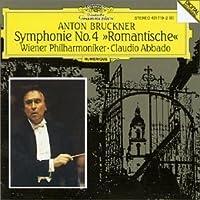 Anton Bruckner: Symphonie No. 4 Romantische - Wiener Philharmoniker / Claudio Abbado (2001-12-21)