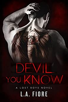 Devil You Know (Lost Boys Book 1) by [Fiore, L.A.]
