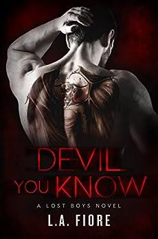 Devil You Know (Lost Boys Book 1) by [Fiore, L.A.]