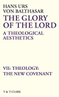Theology: The New Covenant (Glory of the Lord)