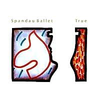 Spandau Ballet / True