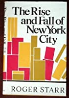 The Rise And Fall Of New York
