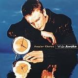 Wide Awake by Frazier Chorus (1996-09-03)