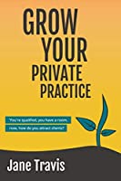 Grow Your Private Practice