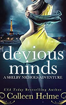 Devious Minds: A Shelby Nichols Mystery Adventure (Shelby Nichols Adventure Series Book 8) by [Helme, Colleen]