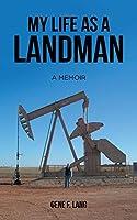 My Life as a Landman